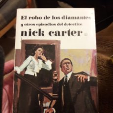 Libros de segunda mano: NICK CARTER. 2 VOLS. EL ROBO DE LOS DIAMANTES Y UN ASESINO PROFESIONAL. ED SOPENA 1974. Lote 125973695