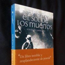Libros de segunda mano: EL SOL DE LOS MUERTOS | SHMELIOV, IVAN SERGUEEVICH | EL OLIVO AZUL 2008 (1ª ED.). Lote 125974555