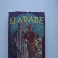 Libros de segunda mano: 1941, EL ARABE, F. M. HULL, EDITORIAL TOR, BUENOS AIRES. Lote 125988123