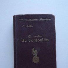 Libros de segunda mano: 1936, EL MOTOR DE EXPLOSIÓN, E. PETIT. Lote 125989031
