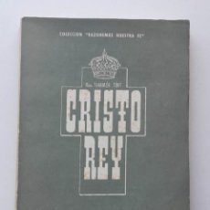 Libros de segunda mano: 1956, CRISTO REY, DR. TIHAMER TOHT. Lote 126035207