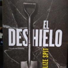 Libros de segunda mano: EL DESHIELO. LIZE SPIT. Lote 126100615