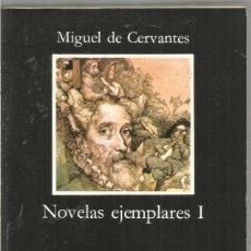 Libros de segunda mano: MIGUEL DE CERVANTES. NOVELAS EJEMPLARES I. CATEDRA. Lote 126109047