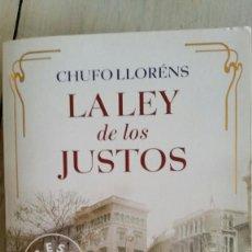 Libros de segunda mano: LA LEY DE LOS JUSTOS - CHUFO LLORENS. Lote 126111391