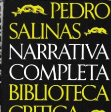 Libros de segunda mano: PEDRO SALINAS - NARRATIVA COMPLETA - SEIX BARRAL ED. 1976 / 1ª EDICION. Lote 126146375
