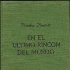 Libros de segunda mano: EN EL ULTIMO RINCON DEL MUNDO.. Lote 126186055
