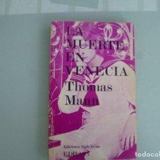 Libros de segunda mano: MUERTE EN VENECIA. MARIO Y EL HIPNOTIZADOR. - MANN, THOMAS.. Lote 126214703