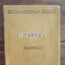 Libros de segunda mano: 1943, TARIFAS INCENDIOS, MUTUA GENERAL DE SEGUROS. Lote 126251355