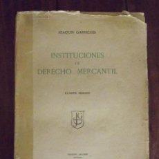 Libros de segunda mano: 1952, INSTITUCIONES DE DERECHO MERCANTIL, JOAQUÍN GARRIGUES. Lote 126300535
