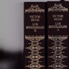 Libros de segunda mano: VICTOR HUGO - LOS MISERABLES - DOS TOMOS - CIRCULO LECTORES 1984. Lote 126524763