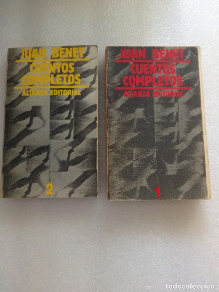 JUAN BENET CUENTOS COMPLETOS. TOMO 1 Y 2. ALIANZA ED (Libros de Segunda Mano (posteriores a 1936) - Literatura - Narrativa - Otros)