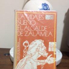 Libros de segunda mano: LA VIDA ES SUEÑO. EL ALCALDE DE ZALAMEA. CALDERÓN DE LA BARCA. ESPASA-CALPE. 1982. Lote 126568203