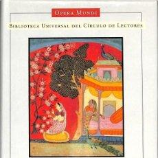 Libros de segunda mano: ANTOLOGÍA SANSCRITA - OPERA MUNDI BIBLIOTECA UNIVERSAL CIRCULO DE LECTORES . Lote 126771779
