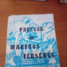 Libros de segunda mano: PANTEON DE MARINOS ILUSTRES. PAGINAS SUELTAS. EST23B3. Lote 126897927