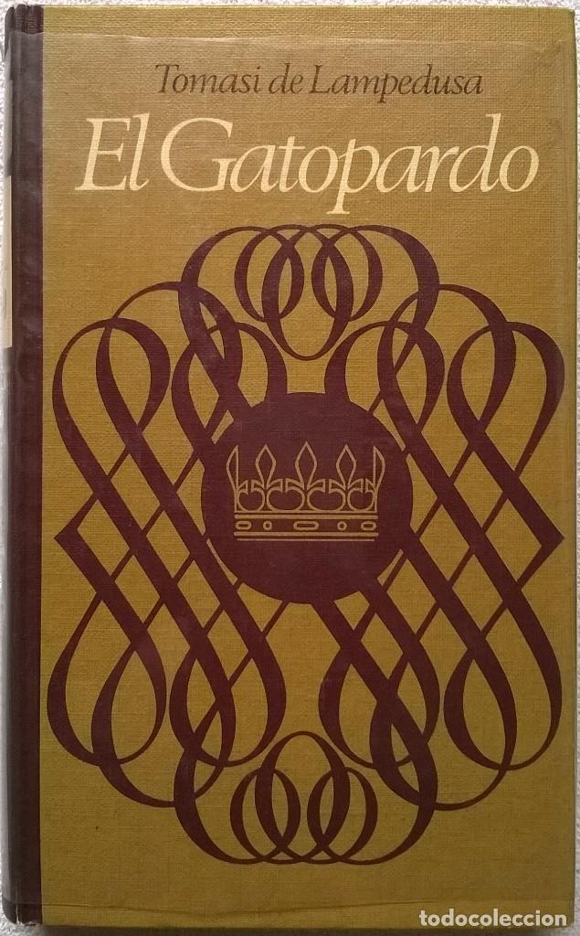 EL GATOPARDO, TOMASI DI LAMPEDUSA (Libros de Segunda Mano (posteriores a 1936) - Literatura - Narrativa - Otros)