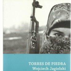 Libros de segunda mano: WOJCIECH JAGIELSKI : TORRES DE PIEDRA. (TRADUCCIÓN DE FCO. JAVIER VILLAVERDE. ED. DEBATE, 2011). Lote 127232147