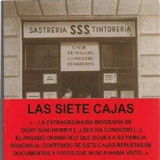 Libros de segunda mano: DORY SONTHEIMER : LAS SIETE CAJAS. (CIRCE EDS., 2014) . Lote 127232375