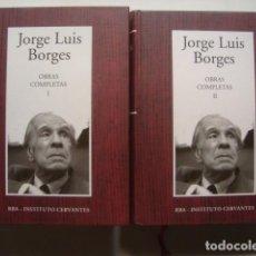 Libros de segunda mano: JORGE LUIS BORGES - OBRAS COMPLETAS I Y II. COMPLETO (RBA / INSTITUTO CERVANTES, 2005).. Lote 127283883