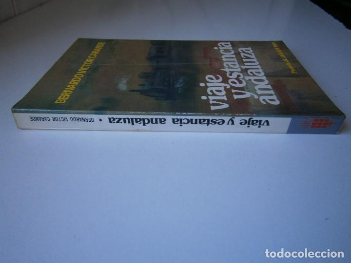 Libros de segunda mano: VIAJE Y ESTANCIA ANDALUZA Bernardo Victor Carande Caja Rural de Sevilla 1981 Coleccion Espiga Roja - Foto 3 - 127494067