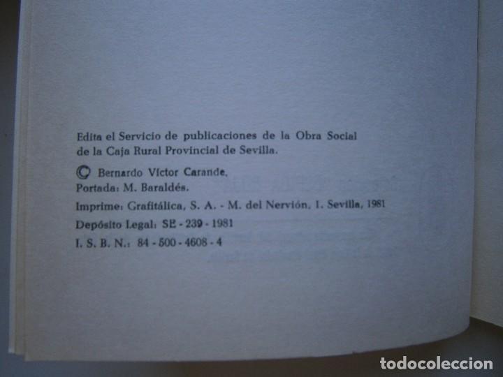 Libros de segunda mano: VIAJE Y ESTANCIA ANDALUZA Bernardo Victor Carande Caja Rural de Sevilla 1981 Coleccion Espiga Roja - Foto 9 - 127494067