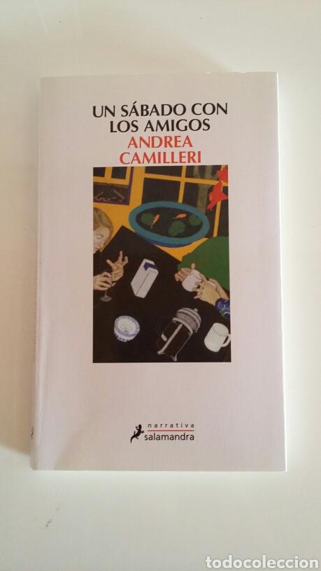 UN SÁBADO CON AMIGOS. ANDREA CAMILLERI. 2014. (Libros de Segunda Mano (posteriores a 1936) - Literatura - Narrativa - Otros)