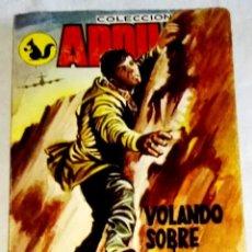 Libros de segunda mano: VOLANDO SOBRE EL RAYOGUÍA; VICTOR AMELLA - EDICIONES DOMINGO SAVIO, COLECCIÓN ARDILLA 224 / 1965. Lote 127522331