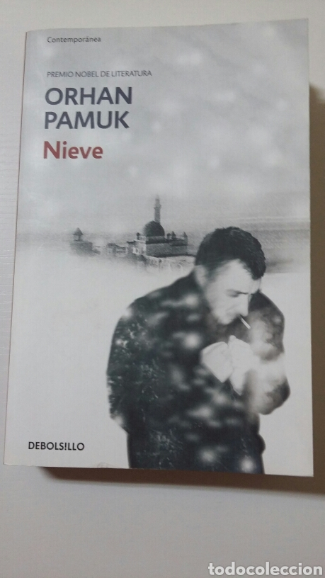 NIEVE. ORHAN PAMUK. 2011 (Libros de Segunda Mano (posteriores a 1936) - Literatura - Narrativa - Otros)