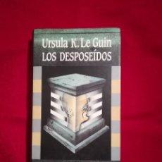 Libros de segunda mano: LOS DESPOSEÍDOS. URSULA K.LE GUIN. Lote 127592715