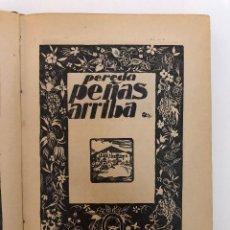 Libros de segunda mano: JOSÉ MARÍA DE PEREDA. PEÑAS ARRIBA.. Lote 127661163