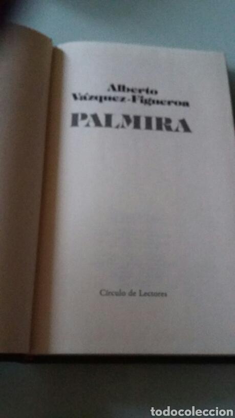 Libros de segunda mano: Palmira. Alberto Vázquez Figueroa. 1987 - Foto 2 - 127863243