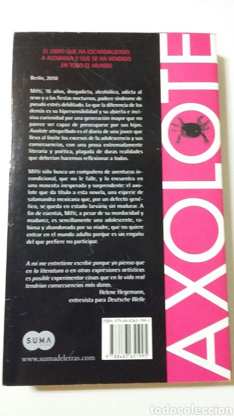 Libros de segunda mano: Axolote atropellado. Helene Hegemann. 2011 - Foto 2 - 127887052