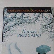 Libros de segunda mano: CAMINO DE HIERRO. NATIVEL PRECIADO. 2007. Lote 127887216
