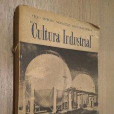 Libros de segunda mano: CULTURA INDUSTRIAL CICLO ESPECIAL MODALIDAD INDUSTRIAL-MINERA. VICTOR RUBIO DE ARRIBA 1ª EDICIÓN . Lote 127890367