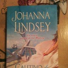 Libros de segunda mano: CAUTIVO DE MIS DESEOS - JOHANNA LINDSEY - 1ª EDICIÓN JUNIO 2007. Lote 127939251