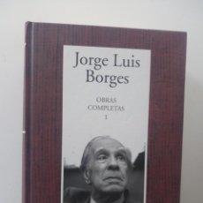 Libros de segunda mano: JORGE LUIS BORGES - OBRAS COMPLETAS (TOMO I -RBA-INSTITUTO CERVANTES). Lote 128017879