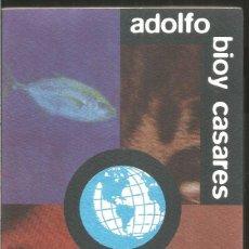 Libros de segunda mano: ADOLFO BIOY CASARES. DE LA FORMA DEL MUNDO Y OTROS RELATOS. AGUILAR. Lote 128119627