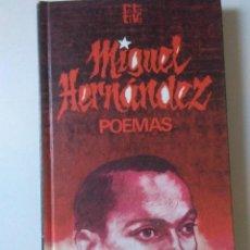 Libros de segunda mano: MIGUEL HERNANDEZ , POEMAS .. Lote 128216171