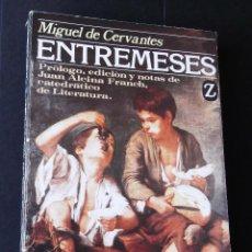 Libros de segunda mano: ENTREMESES. MIGUEL DE CERVANTES.. Lote 128227899