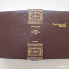 Libros de segunda mano: CHARLES DICKENS OBRAS COMPLETAS. TOMO VIII. RMT87072. Lote 128306791