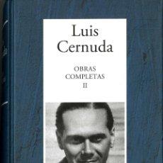 Libros de segunda mano: LUIS CERNUDA. OBRAS COMPLETAS II. Lote 128477151
