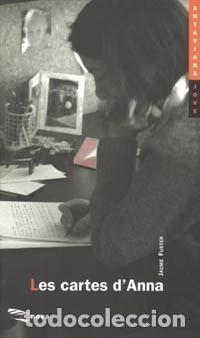 JAUME FUSTER: LES CARTES D'ANNA. BARCELONA, BARCANOVA, [1996]. PRIMERA EDICIÓ. (Libros de Segunda Mano (posteriores a 1936) - Literatura - Narrativa - Otros)