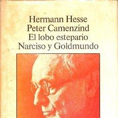 Libros de segunda mano: PETER CAMENZIND. EL LOBO ESTEPARIO. NARCISO Y GOLDMUNDO - HERMANN HESSE - MUNDO ACTUAL DE EDICIONES. Lote 128704383