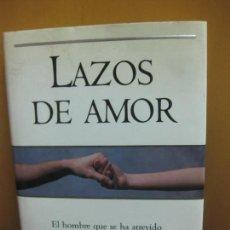 Libros de segunda mano: LAZOS DE AMOR. BRIAN WEISS. EDICIONES B. 1996.. Lote 128705015