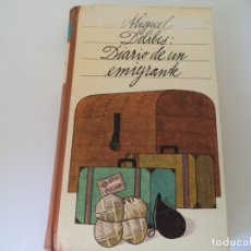 Libros de segunda mano: DIARIO DE UN EMIGRANTE - DELIBES, MIGUEL.CIRCULO DE LECTORES.. Lote 128722691