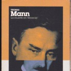 Libros de segunda mano: LA MUERTE EN VENECIA ·······THOMAS MANN . Lote 128753435