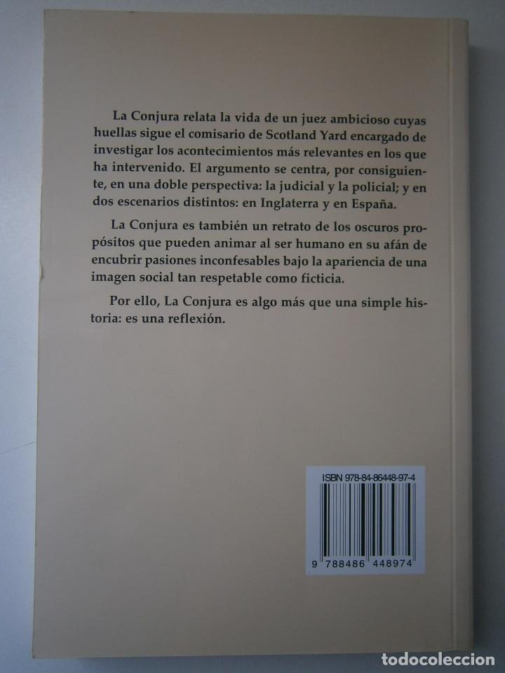 Libros de segunda mano: LA CONJURA CARMELO RIAÑO GUADALMENA 2009 - Foto 4 - 128783023