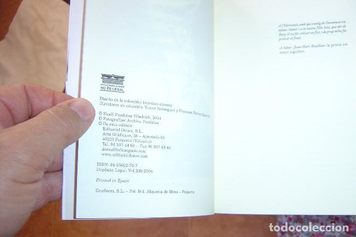 Libros de segunda mano: SI ESTE AÑO NO TOCAMOS LA REVOLUCIÓN ME AVENTURO CON LOS CABALLOS SALVAJES. E. PARDIÑAS V. 2004. - Foto 3 - 128958015
