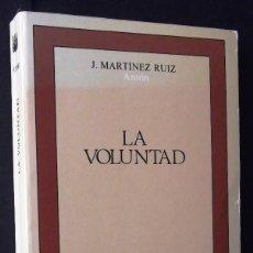 Libros de segunda mano: LA VOLUNTAD. J. MARTÍNEZ RUIZ.. Lote 128999075