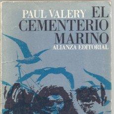 Libros de segunda mano: PAUL VALERY. EL CEMENTERIO MARINO. ALIANZA. Lote 269101668