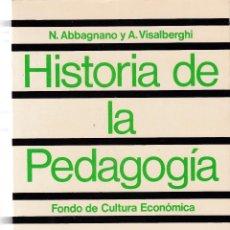 Libros de segunda mano: V.V.A.A - HISTORIA DE LA PEDAGOGÍA - EDICIONES F.C.E 1976. Lote 129141071